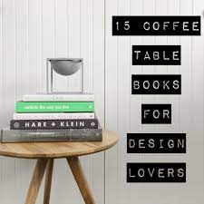 15 coffee table books for design