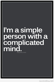 Mind Quotes Awesome Simple Person With A Complicated Mind Quote