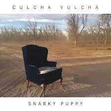 <b>Snarky Puppy</b> – <b>Culcha</b> Vulcha – blankTON recordings