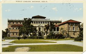 abt unk national library week houston public library julia i picked up this lovely postcard of the downtown houston public library the julia ideson building in a local antique shop a couple years ago