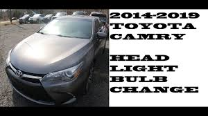 2014 Camry Light Bulb Size How To Change Replace Headlight Bulbs In Toyota Camry 2014 2018