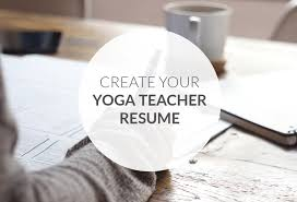 Modern Resume For Instructors How To Create The Perfect Yoga Teacher Resume The Yoga Nomads