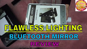 Flawless Lighting Flawless Lighting Bluetooth Mirror Review Worth The Money