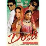 Dosti - Freinds Forever - DVD (Bobby Deol, Akshay Kumar, Kareena ...