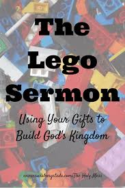 the lego sermon play well together