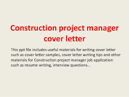 construction project manager cover letter this ppt file includes useful materials for writing cover letter such construction manager cover letter