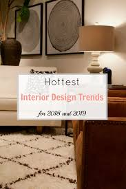 trends in furniture design. Hottest Interior Design Trends For 2018 And 2019 | Gates Feng Shui - Amanda In Furniture I
