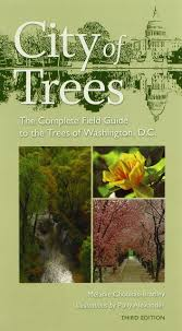 City of Trees: The Complete Field Guide to the Trees of Washington, D.C.  (Center Books): Amazon.co.uk: Melanie Choukas-Bradley, Polly Alexander:  9780813926889: Books
