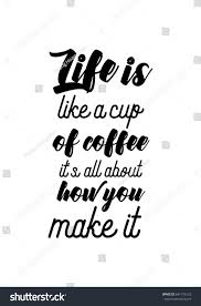 Coffee Related Illustration Quotes Graphic Design Stock Vector