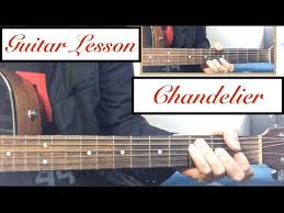 chandelier sia guitar tutorial lesson