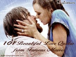 101 Beautiful Love Quotes from Famous Movies - MagicalQuote
