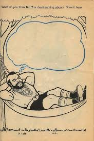 what do you think mr t is thinking about draw it here mister t a team 1980s 80s vine retro coloring books book toys ipitythefool
