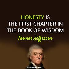 Thomas Jefferson Quote Delectable Thomas Jefferson Quote About Wise Wisdom Honesty CQ