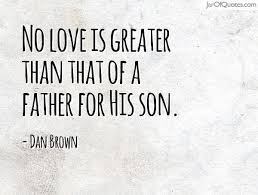Father And Son Quotes Love