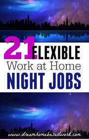 1000 images about finance work at home jobs work 21 flexible work at home jobs for night owls