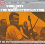 Stan Getz & Oscar Peterson Trio