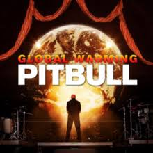 pitbull global warming. Unique Pitbull Global Warming Albumpng Studio Album By Pitbull Throughout Wikipedia