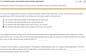 Solved The Present Value Of An Annuity Is The Sum Of The