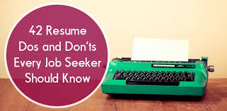 Resume Dos and Don'ts - Resume Tips - The Muse