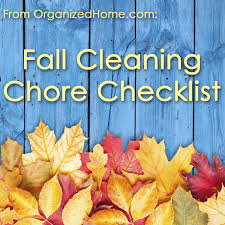 Fall Cleaning Chore Checklist Organized Home