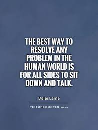 The Best Way To Resolve Any Problem In The Human World Is