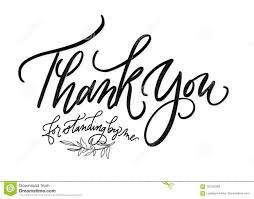 Thank You Cursive Font Thank You For Standing By Me Black And White Lettering Stock