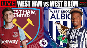 WEST HAM vs WEST BROM Live Streaming ...
