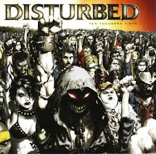 Disturbed ten thousand fists clean
