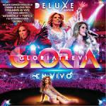 Gloria en Vivo [Deluxe Edition]
