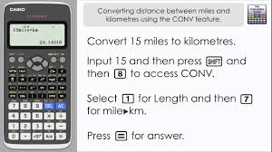 Conversion Chart Miles To Kilometers Convert Between Miles Km Kph Mph Using The Conv Conversion Feature Casio Classwiz Fx 991ex