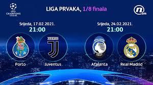 Direktan prenos: Utakmice Porto – Juventus i Atalanta – Real Madrid uživo  na tv Nova BH