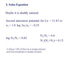 14 i saha equation maybe it is doubly ionized second ionization potential