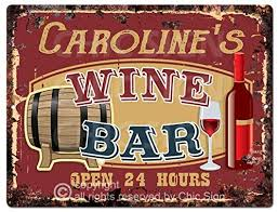 Carolines coffee roasters 128 s. Amazon Com Caroline S Wine Bar Tin Chic Sign Rustic Vintage Style Retro Kitchen Bar Pub Coffee Shop Decor 9 X 12 Birthday Valentine S Day Mother S Day For Women Wine Bar Decor Ideas Home Kitchen