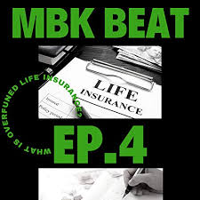 To reduce that further you would need to make it a limited pay policy. Mbk Beat Ep 4 What Is Overfunded Life Insurance How Can It Work For You In 2021 The Mbk Beat Podcasts On Audible Audible Com