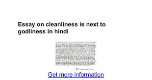 essay on cleanliness is next to godliness in hindi google docs