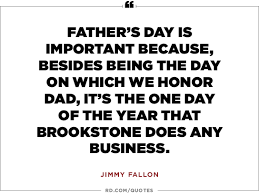 Quotes For Dads On Father's Day 24 Funny Father's Day Quotes Reader's Digest 14