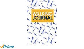 walking journal amazon com walking journal 9781731075727 rogue plus publishing