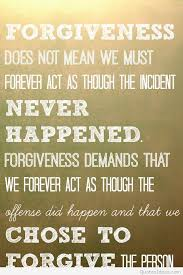 Quotes About Forgiveness New Forgive