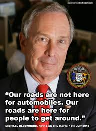 "Roads Were Not Built For Cars | NYC mayor: ""Our roads are not here ... via Relatably.com"