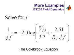 solve for f the colebrook equation more examples es206 fluid dynamics