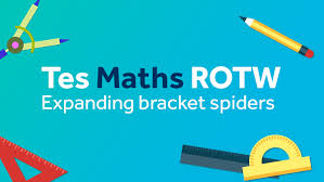 expanding brackets spiders tes maths resource of the week