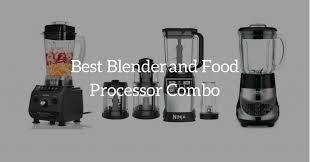 blender and food processor combo. Best Blender Food Processor Combo And M