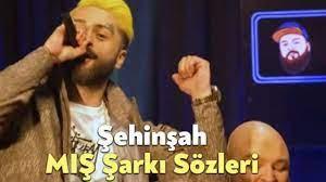 Şehinşah MIŞ Şarkı Sözleri - Bağımsız Kocaeli