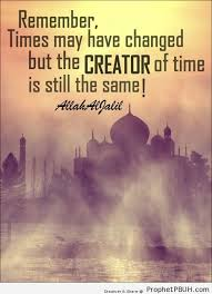 Picture Quotes Creator New Creator Of Time Shared ViaA AllahaljalilA Islamic Quotes Hadiths