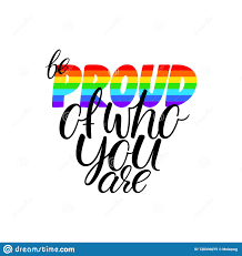 Be Proud Of Who You Are Stock Vector Illustration Of Banner 138330075