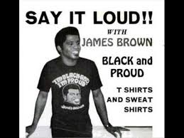 Say It Loud, I'm <b>Black</b> & I'm Proud-<b>James Brown</b> - YouTube