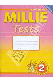 Книга Английский язык Рабочая тетрадь № Контрольные работы  Рабочая тетрадь № 2 Контрольные работы к учебнику Милли для 2 класса