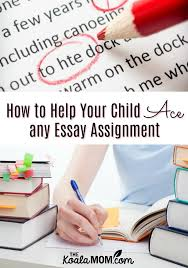 Help In Writing An Essay Help Your Child Write Essays Like A Pro The Koala Mom