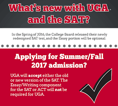 uga undergraduate admissions > prospective students > first year the college board will be releasing additional information regarding the new sat but we hope that this initial information helps to give some guidance for
