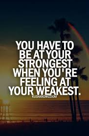 Be Strong Quotes Interesting Top 48 Quotes About Strength You Should Always Remember